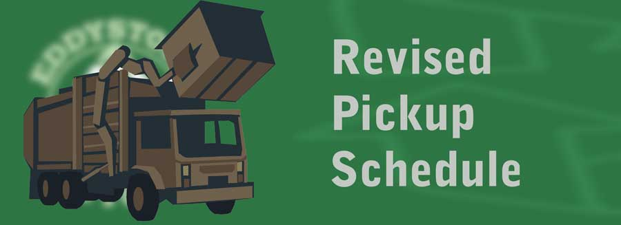 Revised Pickup Schedule